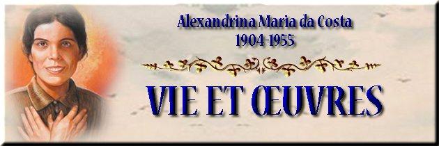 Bienheureuse Alexandrina Maria da Costa de Balasar (1904-1955) Alex_vie_oeuvres_tit